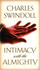 Intimacy with the Almighty Charles Swindoll