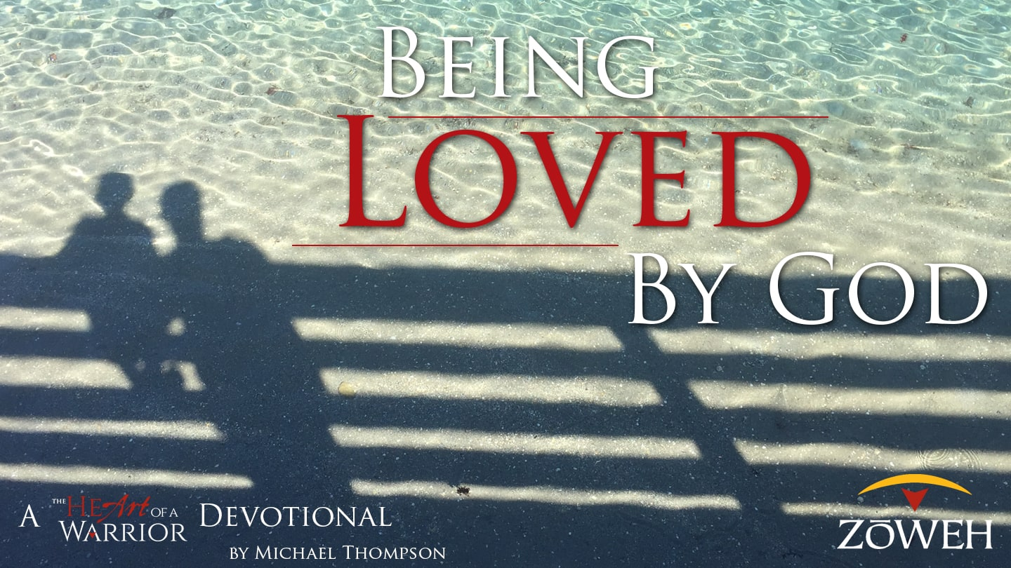 Being Loved by God YouVersion Bible App Devotional