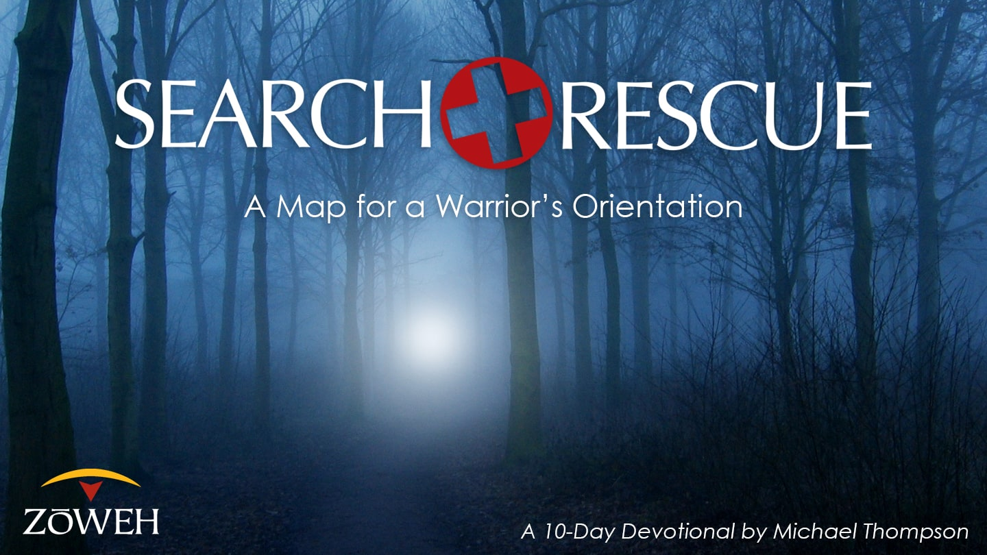 Search and Rescue YouVersion Bible App Devotional
