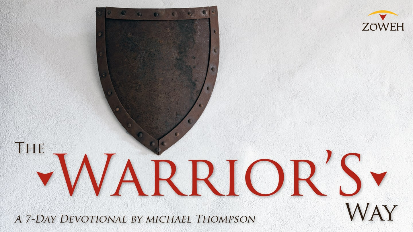 The Warrior's Way YouVersion Bible App Devotional