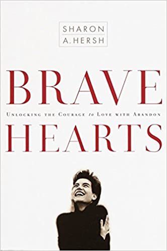 Brave Hearts by Sharon A. Hersh
