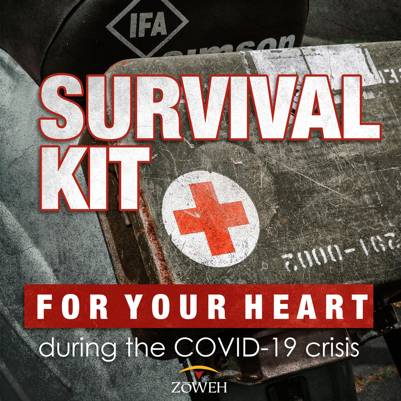 Zoweh's Survival Kit for Your Heart