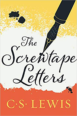 The Screwtape Letters, by C.S. Lewis